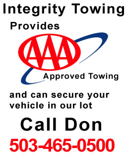 Integrity Towing provides approved towing and can secure your vehicle in our lot. Call Don at 503-465-0500