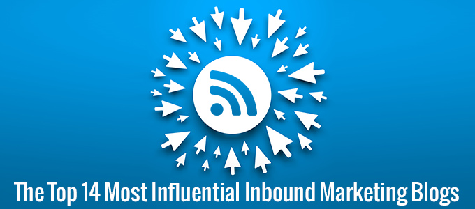 The Top 14 Most Influential Inbound Marketing Blogs