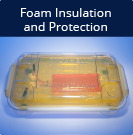 Foam Insulation and Protection