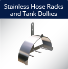 Stainless Hose Racks and Tank Dollies