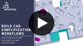 Build CAD Simplification Workflows