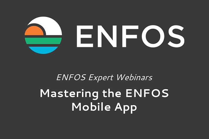 ENFOS Expert Webinar - Mastering the Mobile App