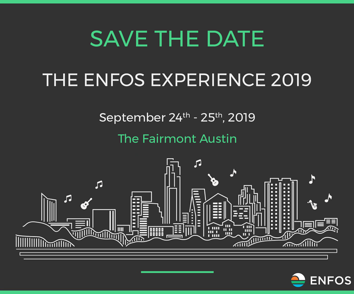 Save The Date! Introducing The ENFOS Experience 2019