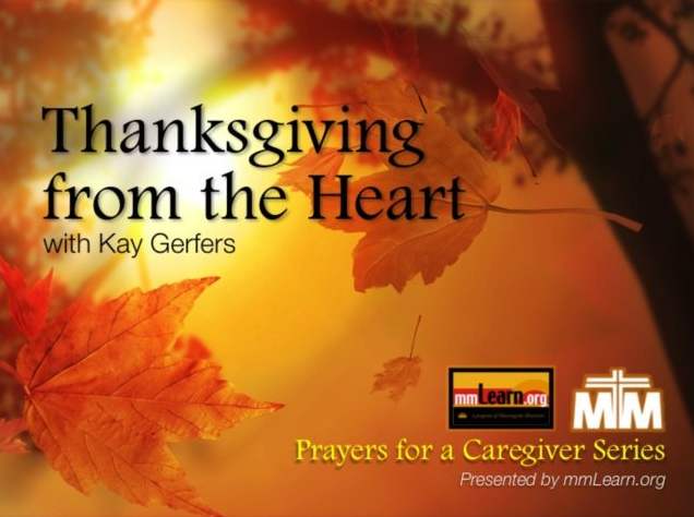 Thanksgiving from the Heart - A Special Prayer for Caregivers