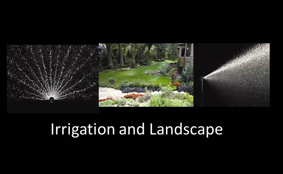 Irrigation and Landscape