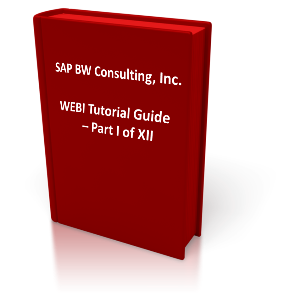 SAP BW BO Webi Tutorial Guide Part I of XII