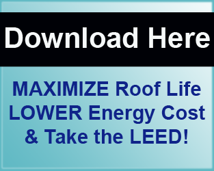 MAX Roof Life LOWER Energy Take LEED