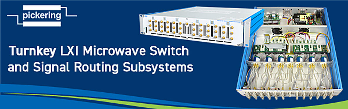 Turnkey LXI Microwave Switch & Signal Routing Subsystems from Pickering