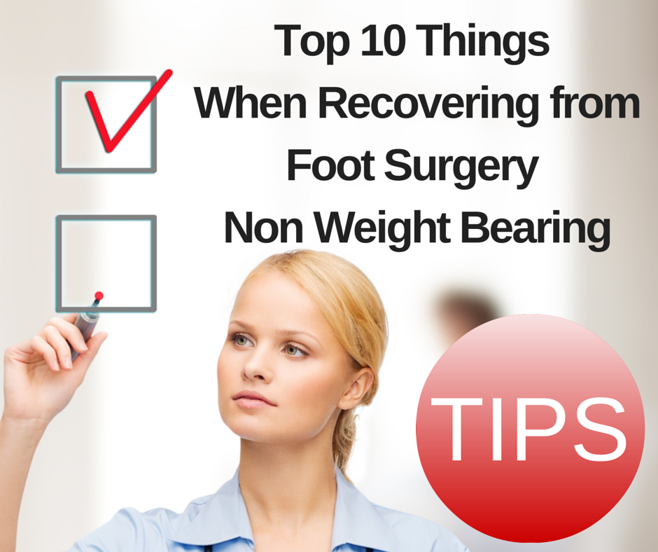 Tip_recovering_foot_surgery_non_weight_bearing