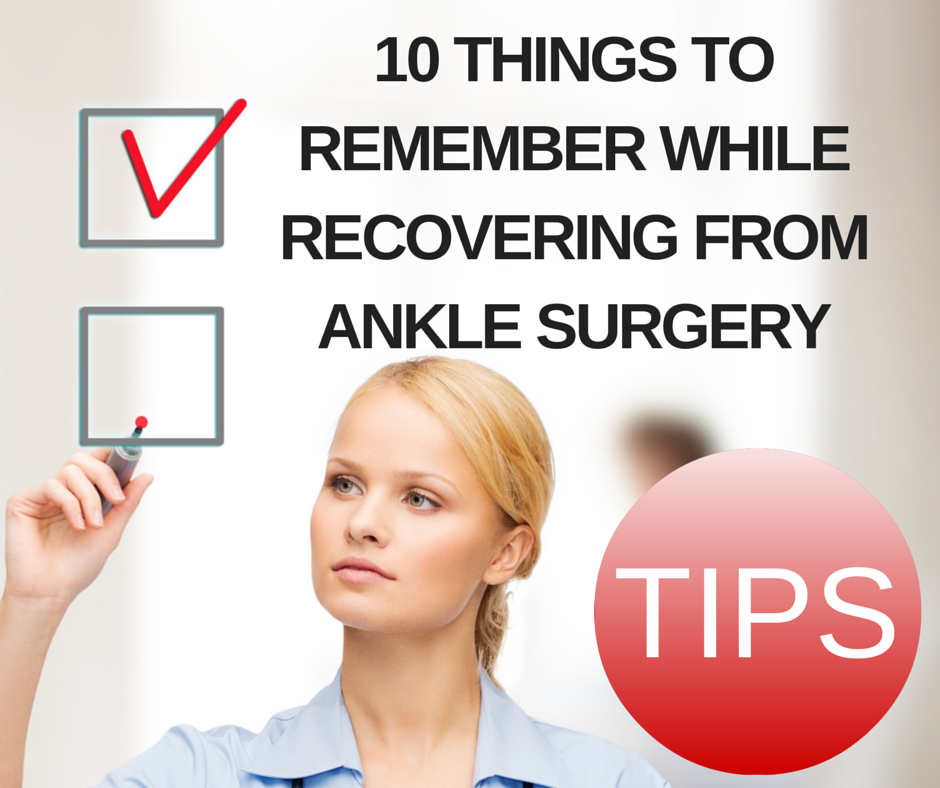 Tips_recovering_ankle_surgery_fracture