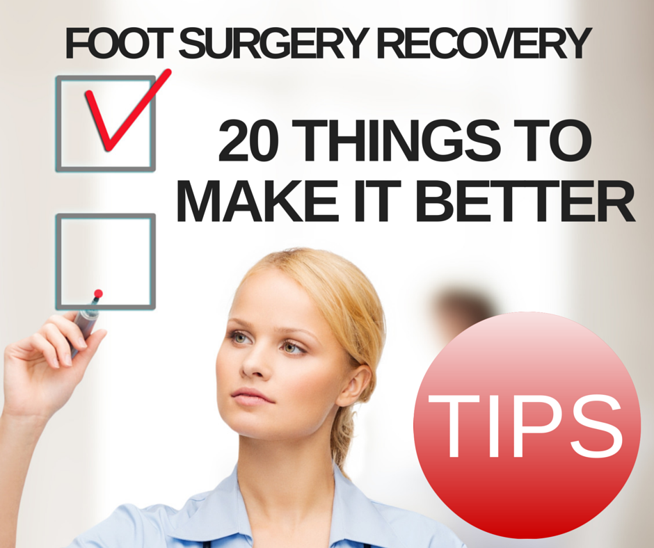 Foot_surgery_recovery_20_things_make_better