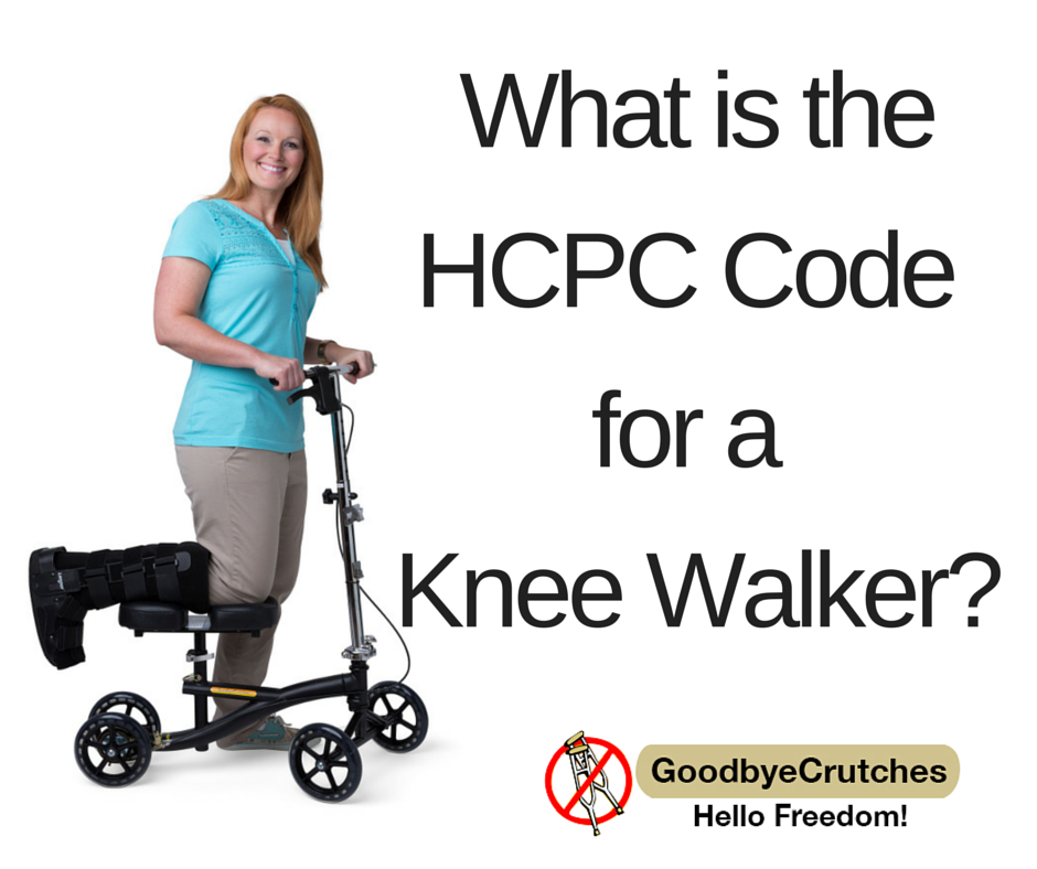 What_is_the_HCPC_Code for_a_Knee_Walker-