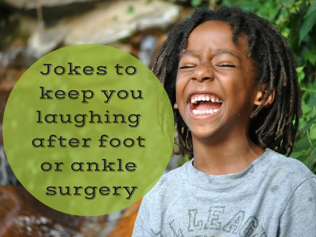 Jokes_after_foot_ankle_surgery