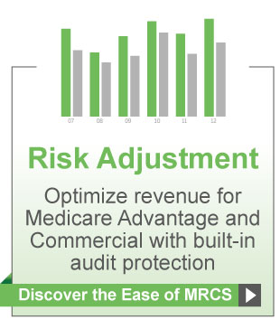 Risk Adjustment. Optimize revenue for Medicare Advantage and Commercial with built-in audit protection
