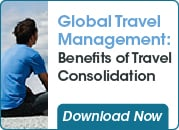 Global Travel Management: Benefits of Travel Consolidation
