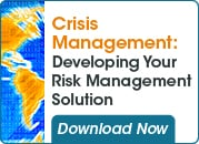 Crisis Management: Developing your Risk Management Solution