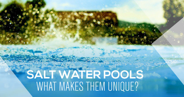 Salt Water Pools Pros And Cons