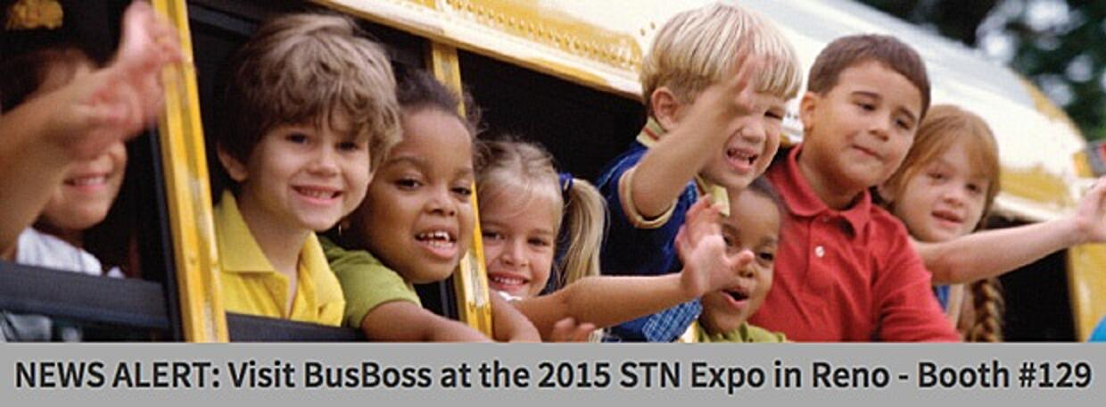NEWS ALERT: Visit BusBoss at the 2015 STN Expo in Reno - Booth #129