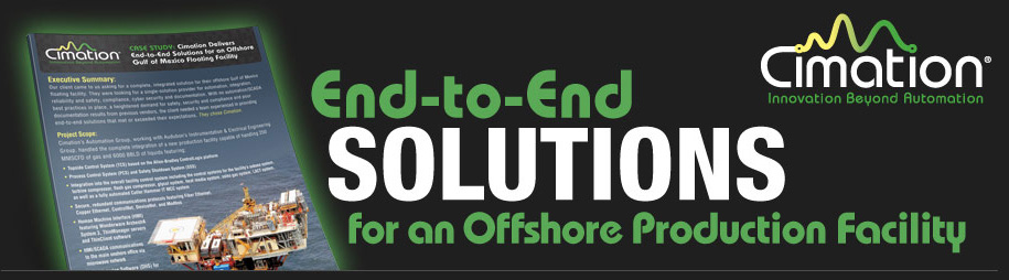 End to End Solutions for an Offshore Production Facility