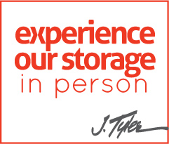 experience our storage in person