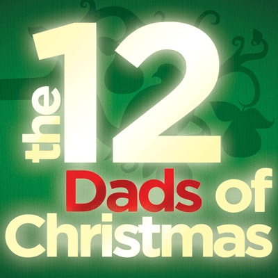 The 12 Dads of Christmas