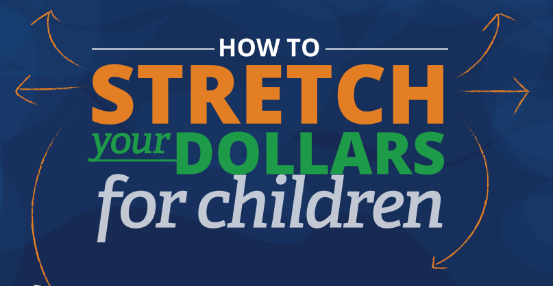How to Stretch Your Dollars for Children [Infographic] donate to fatherhood.org