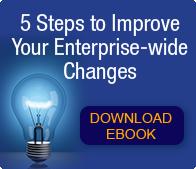 Improve your enterprise-wide changes free eBook
