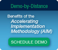 Demo-by-Distance: Benefits of the Accelerating Implementation Methodology (AIM)