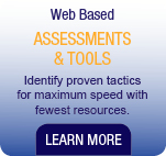 Web Based Assessments & Tools. Identify proven tactics for maximum speed with fewest resources.