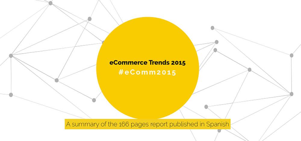 eCommerce trends 2015 Píldora de ventas 006: entre el pragmatismo de los datos presentes y futuros y la magia de los Reyes Magos