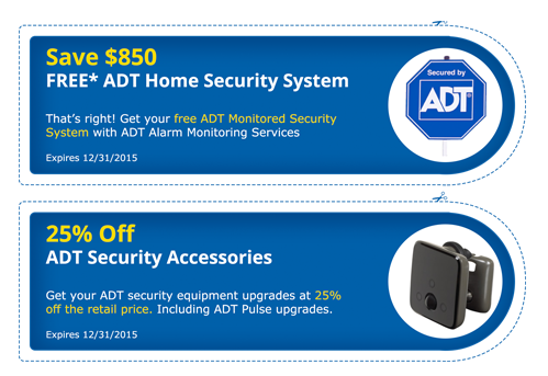 when you order your ADT Monitored Alarm System. If you find an ADT ...