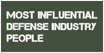 MOST INFLUENTIAL DEFENSE INDUSTRY PEOPLE