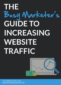 busy marketers guide to increasing website traffic
