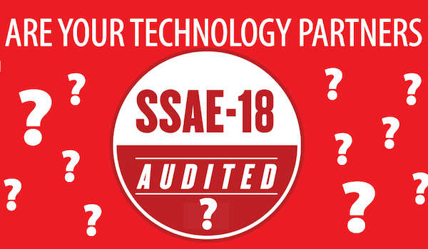 Blog feature image - SSAE18 - why its critical in selecting a technology partner