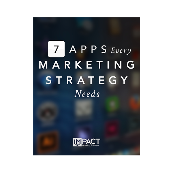 Inbound Marketing Ebook - 7 Apps Every Marketing Strategy Needs