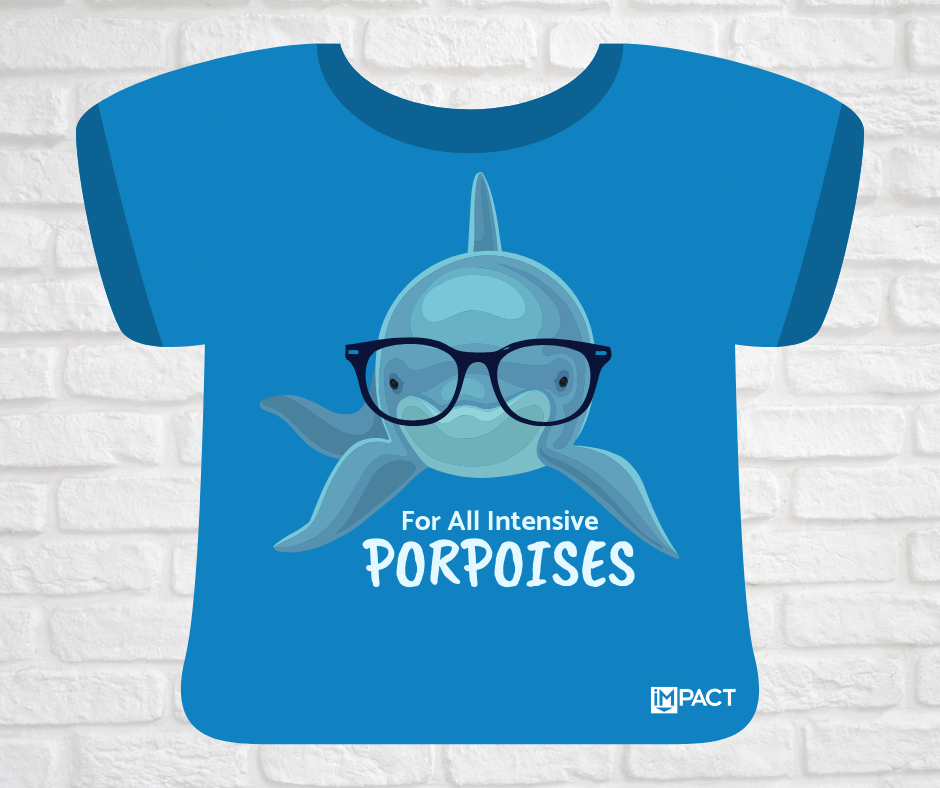 For All Intensive Porpoises