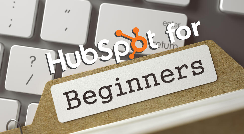 HubSpot for beginners: How to get started with HubSpot Marketing Hub