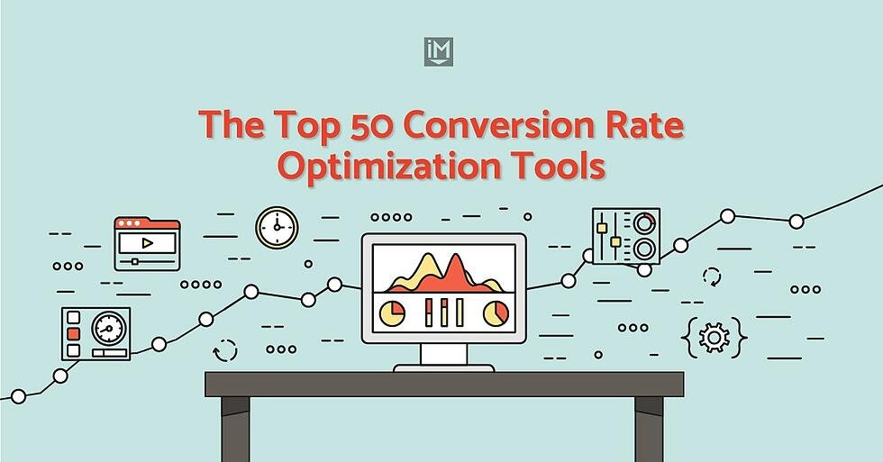 The Top 50 Conversion Rate Optimization Tools