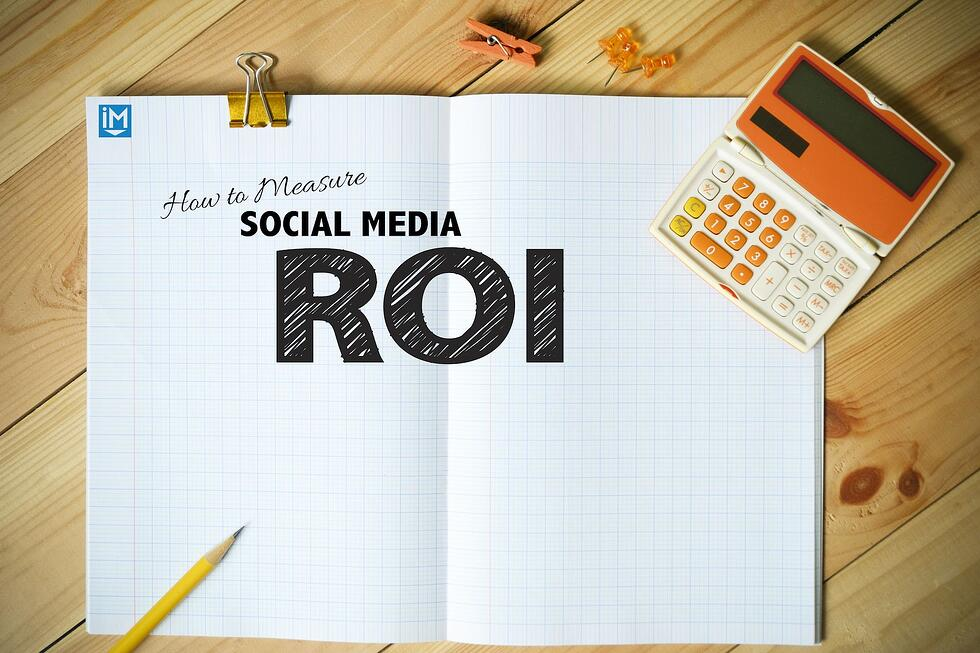How to Measure Social Media ROI in B2B Marketing