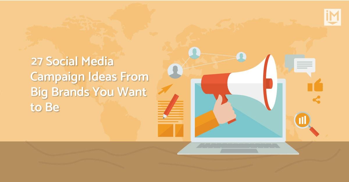 27 unique social media campaign ideas to inspire your next campaign