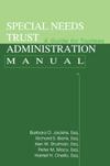 Special Needs Trust Adminsitration Manual