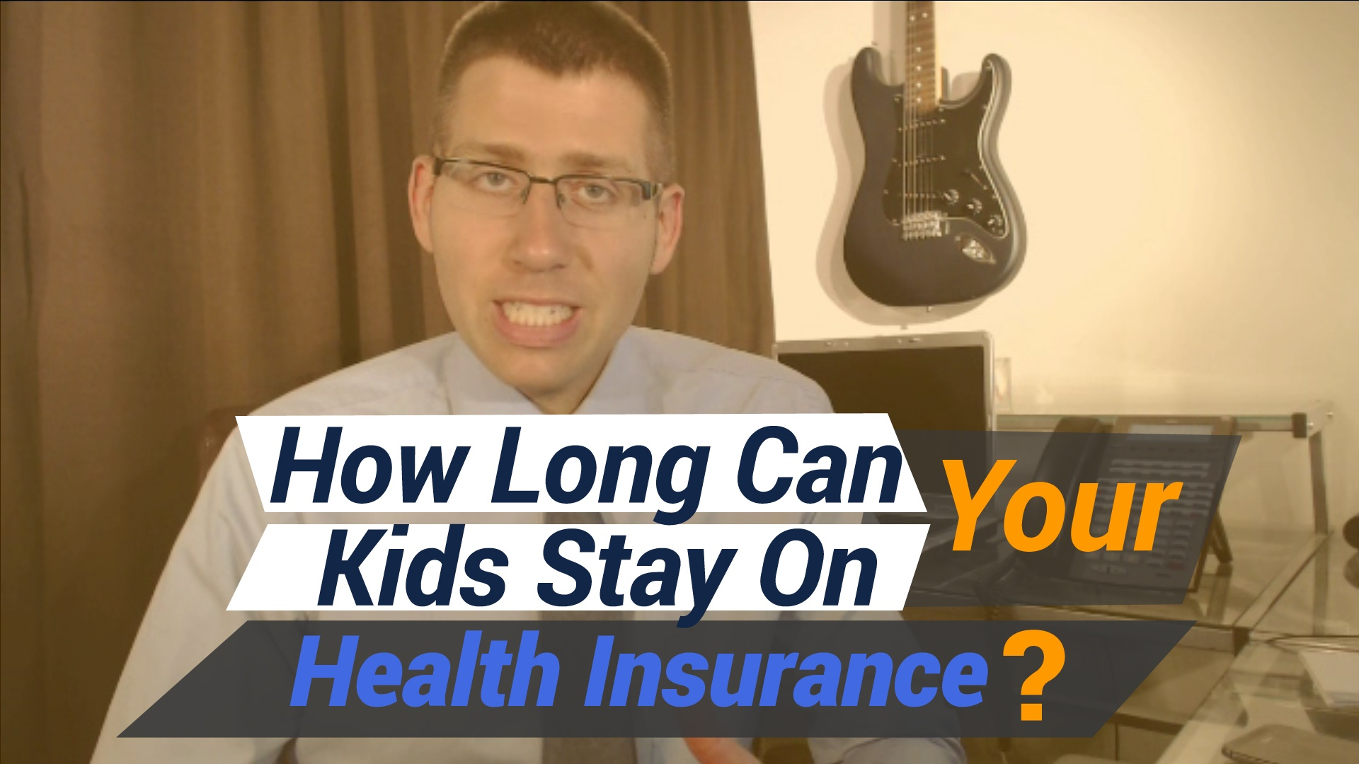 How Long Can Your Kids Stay on Your Health Insurance Plan ...
