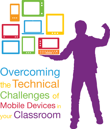 Overcoming the Technical Challenges of Mobile Devices in Your ...