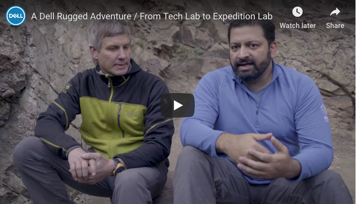 A Dell Rugged Adventure / From Tech Lab to Expedition Lab