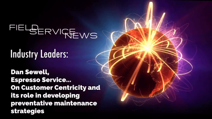 Field Service News - Industry Leaders - Dan Sewell, Espresso Service on preventative maintenance