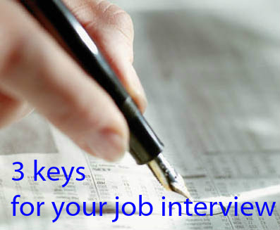 3 keys job interview