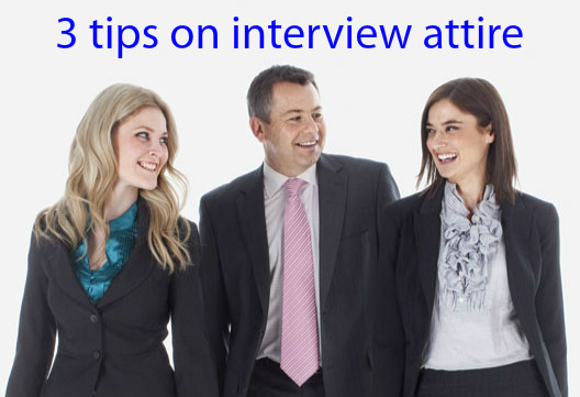 3 tips on interview attire