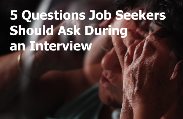 5 Questions Job Seekers Should Ask During an Interview