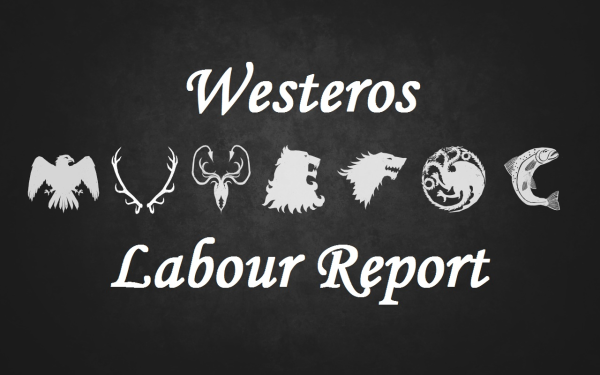Westeros Labour Force Survey: Game of Thrones Employment