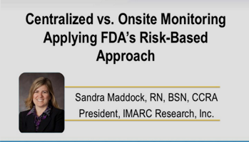 Centralized vs Onsite Monitoring Applying FDAs Risk based Approach